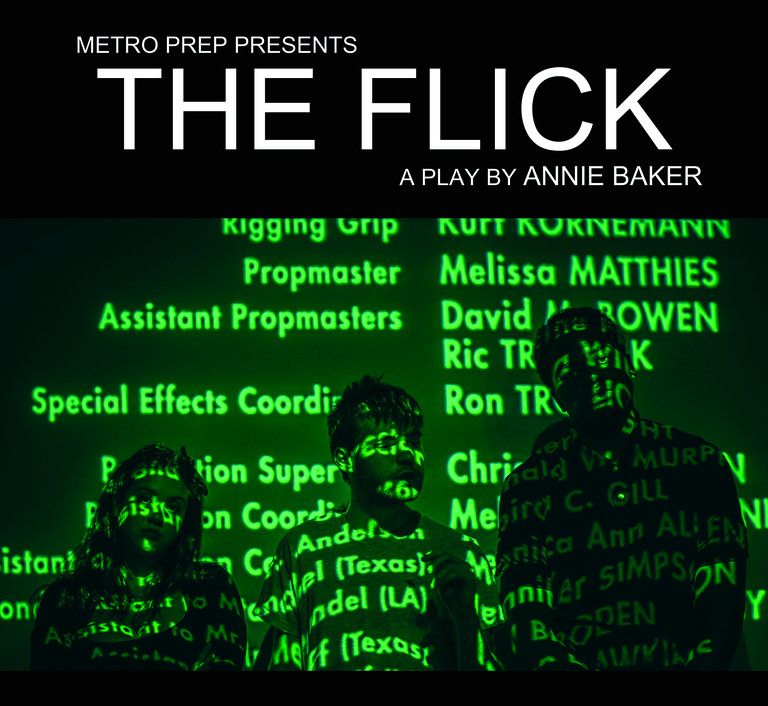 "Metro Prep Presents ""The Flick"""